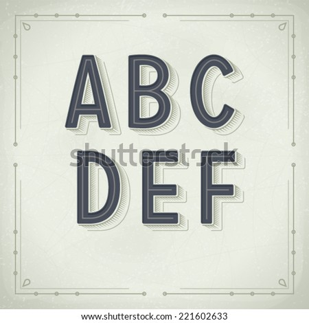 Vector Retro Font from A to F. Vintage Typography - stock vector