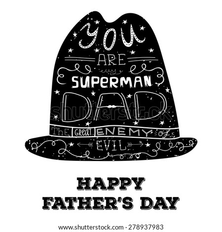 """Vector retro hand lettering with phrase """"You are my superman DAD - the great enemy of evil"""" for Father's day. Best for posters, cards and other prints. - stock vector"""