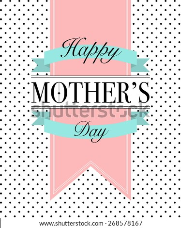 Vector retro style isolated greeting to Mom with banners and ribbons on white background with dots - stock vector