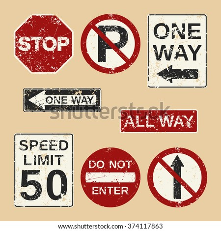 """Vector roadsign set consists of """"Stop"""", """"No parking"""", """"One Way"""",""""All way"""", """"Speed limit"""", """"Do not enter"""",  """"No straight through"""" signs. Fully editable grunge roadsign icons for your projects. - stock vector"""