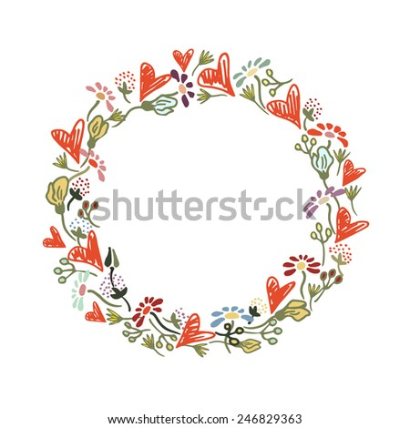 Vector round frame made of hand drawn hearts and flowers. Elegant and romantic design elements, perfect for Valentine's day greeting.  - stock vector