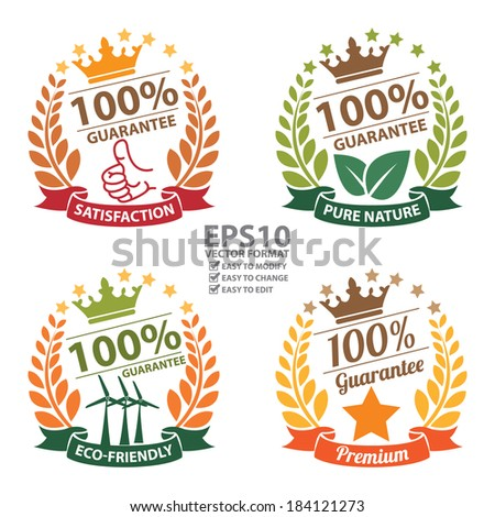 Vector : Satisfaction, Pure Nature, Eco-Friendly and Premium 100 Percent Guarantee Sticker, Icon or Label Isolated on White Background  - stock vector