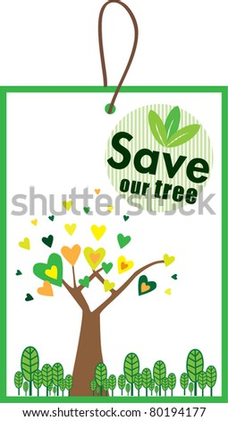 Vector Save Our Tree Label - stock vector
