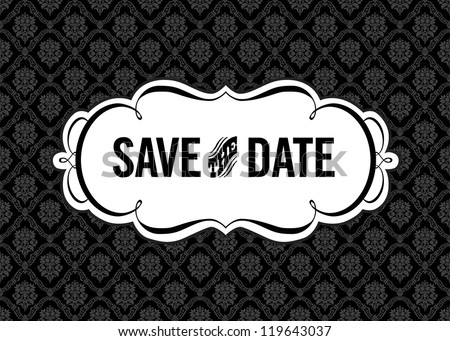 Vector Save the Date Ornate Frame. Easy to edit. Perfect for invitations or announcements. - stock vector
