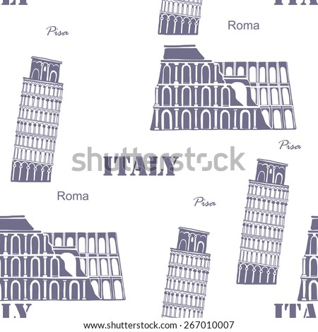 Vector seamless background Italy Coliseum, Leaning Tower of Pisa,  on the white background - stock vector