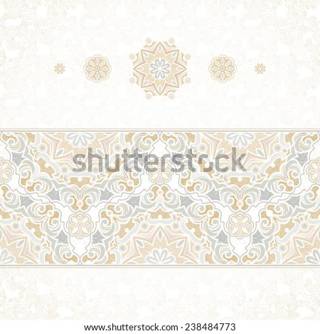 Vector seamless border in Eastern style. Vintage element for design. Ornamental floral pattern, pastel tracery for wedding invitations, greeting cards. Traditional delicate decor, filigree background. - stock vector