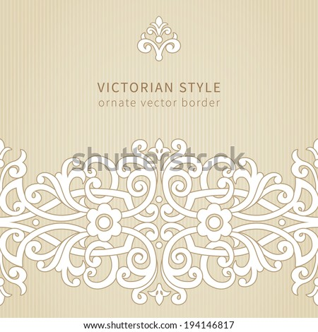 Vector seamless border in Victorian style. Ornate element for design. Place for text. Ornamental pattern for wedding invitations, greeting cards. Traditional decor. - stock vector