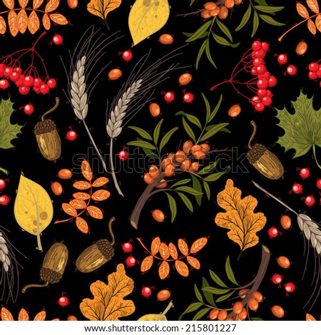 Vector seamless pattern, autumn. Mountain ash, buckthorn, acorns and leaves on dark background. - stock vector