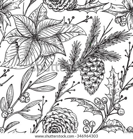 Vector seamless pattern with hand drawn winter plants - poinsettia, mistletoe, fir-cone; holly.Christmas and New Year sketch background. Can be used for textile, paper, scrapbook. - stock vector