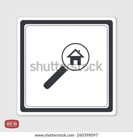 Vector searching for house of home with magnifying icon. Flat style. Emblem or label with shadow. - stock vector