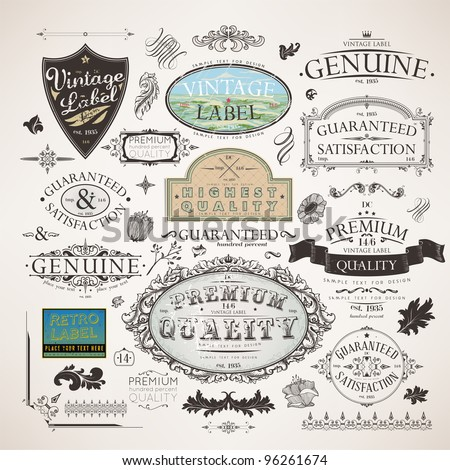 Vector set | calligraphic design elements, flowers and retro frames, Premium Quality and Satisfaction Guarantee vintage design Labels | Old style, vector collection. - stock vector
