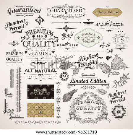 vector set: calligraphic design elements, flowers and retro frames, Premium Quality and Satisfaction Guarantee vintage design Labels. Old style, vector collection. - stock vector