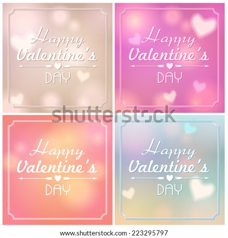 Vector set of beautiful soft focus, bokeh, glittering Valentine's Day background illustrations  with text - stock vector