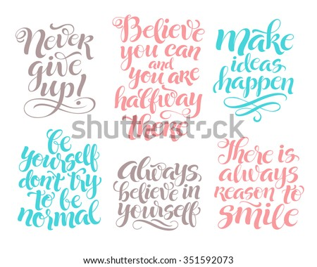 Vector set of calligraphic text with ornamental elements for lettering poster or postcard. Motivation and inspiration quotes.Typography and calligraphy collection - stock vector