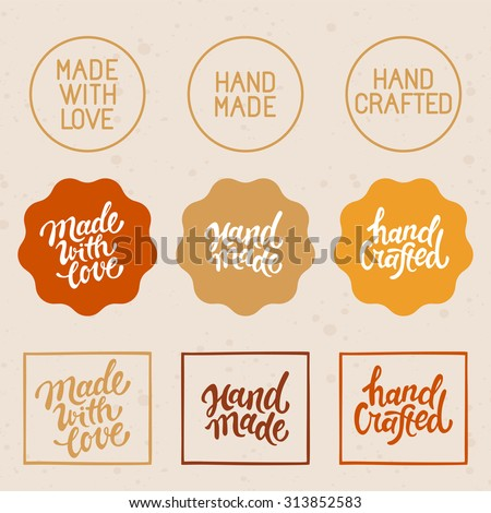 Vector set of design elements and badges - hand-made, hand crafted and made with love - hand lettering and labels - stock vector