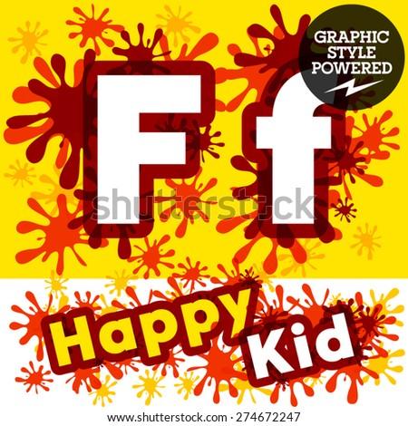 Vector set of funny children splash alphabet. Letter F - stock vector