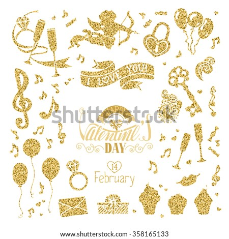 Vector set of gold signs for Valentine's Day design. Cupid, music notes, key and lock, ring, kiss, gift, ribbon, hand-drawn lettering and other objects. Isolated on white background. - stock vector