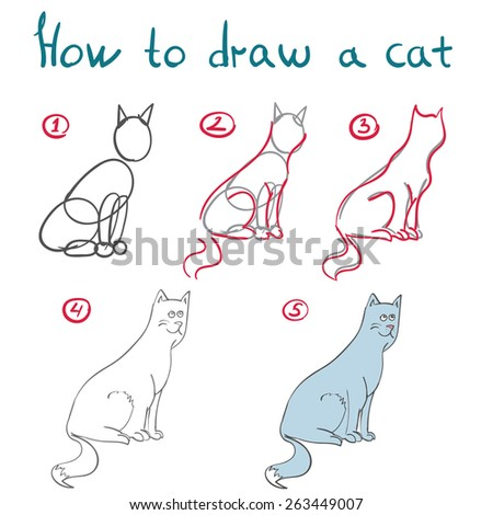 Vector set of hand dranw cat, manual how to draw a kitten in five simple steps. May ne used as a card or sketching lesson, desin element,outline for coloring book. - stock vector