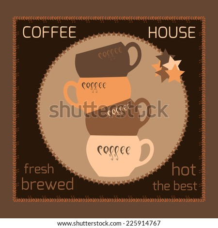 Vector several cups of coffee.Emblem for menu.Menu for restaurant, cafe, bar, coffeehouse. - stock vector