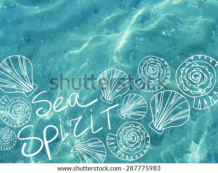Vector shiny blue ocean realistic water with shells. Sea spirit. Vector illustration can be used for web design, surface textures, summer posters, trip and vacations cards design. - stock vector