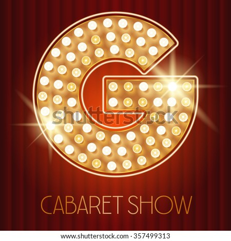 Vector shiny gold lamp alphabet in cabaret show style. Letter G - stock vector