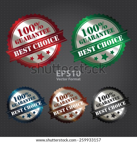 vector : silver metallic 100% guarantee best choice sticker, sign, stamp, icon, label - stock vector