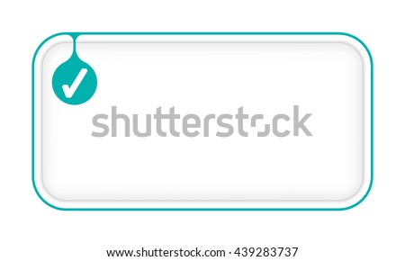 Vector simple box to fill your text and check box - stock vector