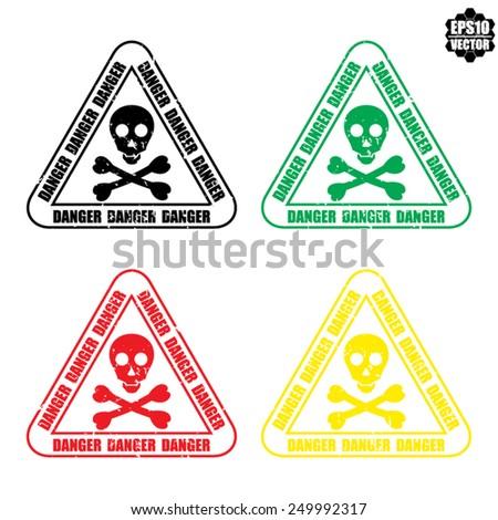 Vector skull danger sign or Danger traffic sign. - stock vector