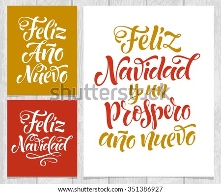 "Vector Spanish Christmas cards on wood background.Merry Christmas and Happy New Year text in Spanish: ""Feliz Navidad y un Prospero Ano Nuevo"" lettering for invitation, greeting card, prints. Hand drawn inscription, calligraphic holidays design - stock vector"