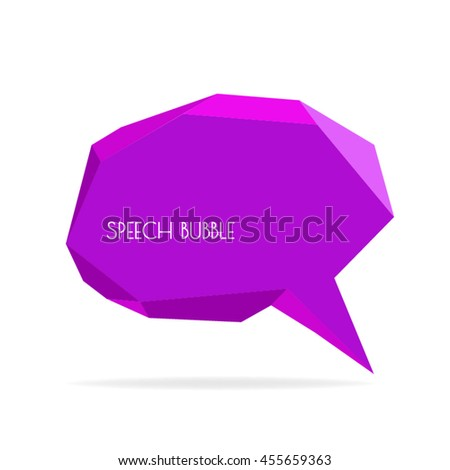 vector speech bubble. low polygon speech bubble - stock vector