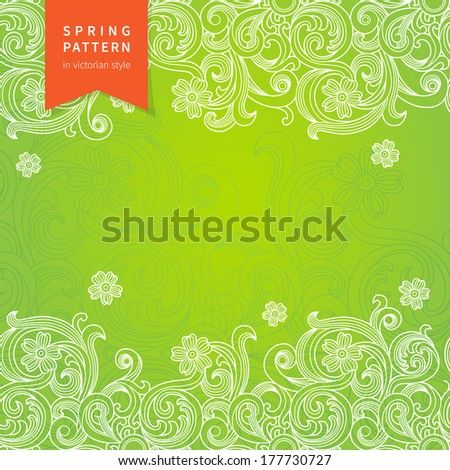 Vector spring floral pattern in Victorian style. Element for design. Ornamental background. It can be used for decorating of wedding invitations, greeting cards, decoration for bags and clothes. - stock vector