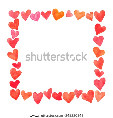Vector square frame made of hand painted watercolor hearts. Cute and romantic, perfect for Valentine's day greeting. - stock vector