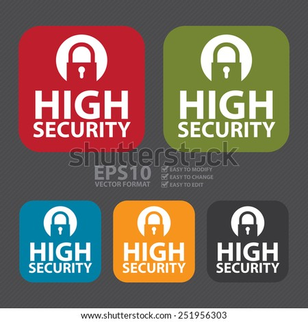 Vector : Square High Security Icon, Sign, Sticker or Label  - stock vector