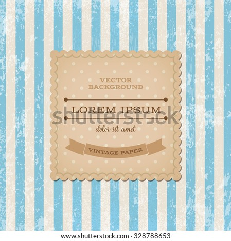 Vector square vintage cardboard label over blue striped weathered background. Old paper grungy texture. Retro style. - stock vector