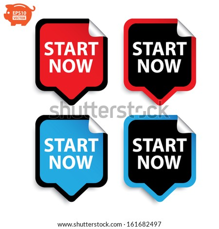 Vector: Start now stickers or sign, label set. Eps10. - stock vector