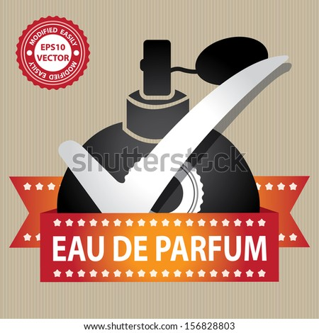 Vector : Sticker, Label or Badge For Product Information or Product Ingredient Present By Black Glossy Style Eau De Parfum Spray Bottle Sign With Check Mark in Brown Background  - stock vector