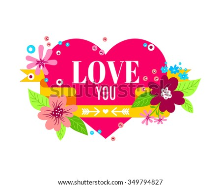 """Vector Stylish floral card """"LOVE"""".The word """"love"""" is located in the heart with ribbon and decorated with flowers in doodle style.  Valentines day greeting card. - stock vector"""