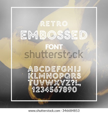 Vector stylish retro embossed font. High quality design element. - stock vector