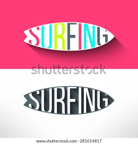 Vector surf typography inside surging board. T-shirt surfboard graphic design. Inspirational sports background. - stock vector