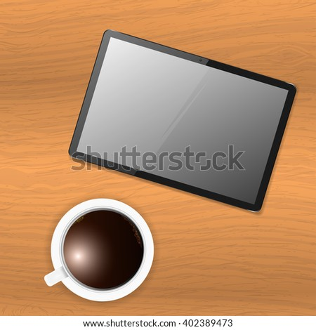 Vector tablet on wooden table and a cup of coffee - stock vector