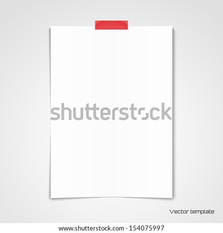 Vector template. White sheet of paper glued with adhesive tape to the wall - stock vector