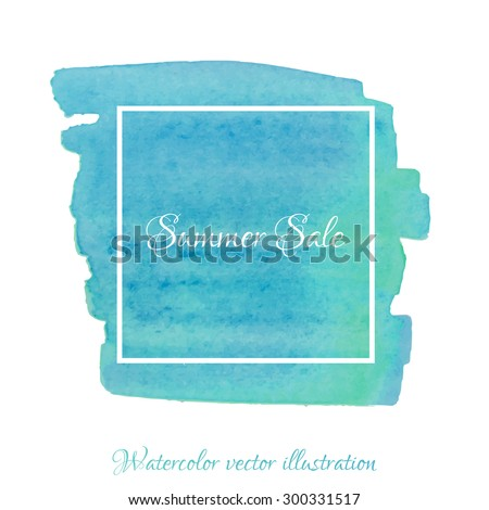 Vector textured hand painted watercolor Summer Sale banner with paint stains and blots. Hand drawn watercolor cubic form isolated, blue, green, turquoise, teal colors, Vector Watercolor Background - stock vector