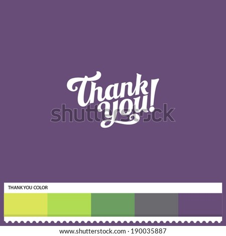 Vector Thank You hand lettering - handmade calligraphy and thematic color swatches - stock vector