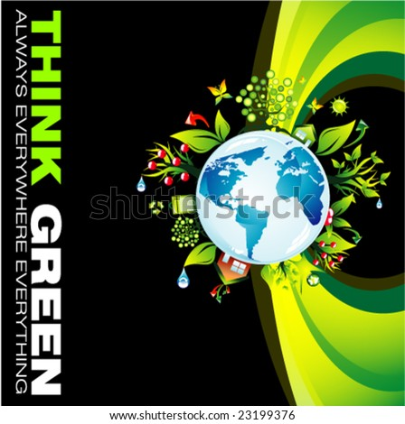 VECTOR Think green to save the planet background - stock vector