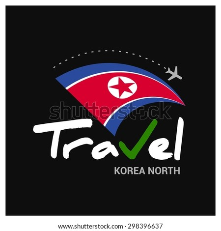 Vector travel company logo design - Country travel agency logo - Country Flag Travel and Tourism concept t shirt graphics - Travel North Korea Symbol - vector illustration - stock vector