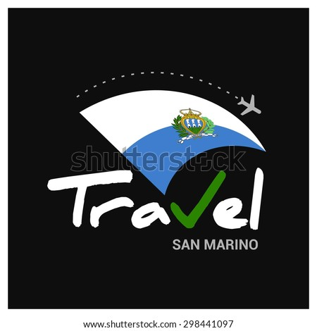 Vector travel company logo design - Country travel agency logo - Country Flag Travel and Tourism concept t shirt graphics - Travel San Marino Symbol - vector illustration - stock vector