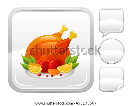 Vector turkey bird meat icon with lemon, cranberry, apple. Seasonal concept, Thanksgiving dinner food, Christmas meal. Blank button forms set - square, speaking bubble, circle, sticker  - stock vector