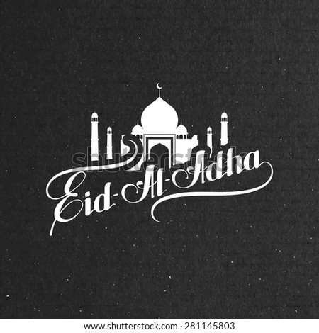 vector typographic illustration of handwritten Eid Al Adha retro label. lettering composition of muslim holy month with mosque building - stock vector