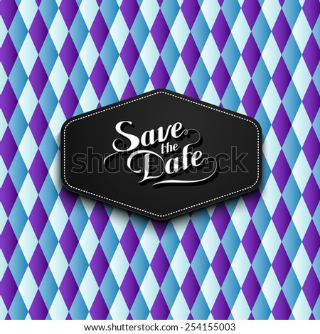 vector typographic illustration of handwritten Save the Date retro label on checkered geometric background. lettering composition  - stock vector