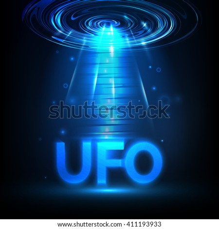 Vector UFO. Light in dark. Blue glowing. Space. Abstract alien background. - stock vector